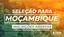 Seleção para Moçambique